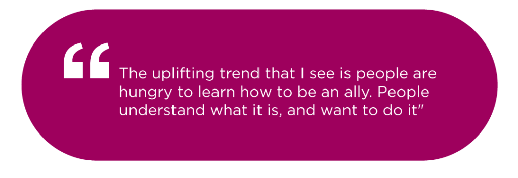 Quote on the trend to learn to be allyes of others, by Karen Catlin
