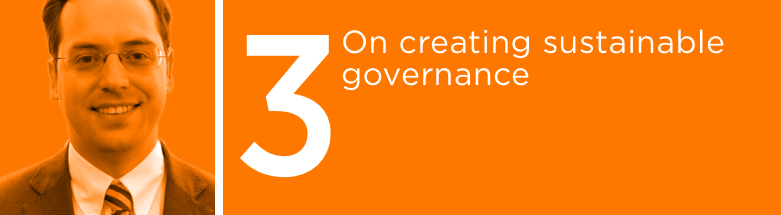 On Creating Sustainable Governance