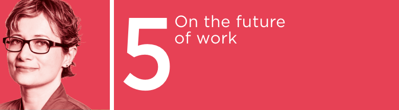 On the future of work