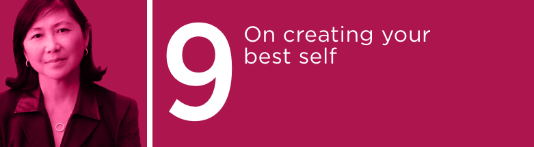 On Creating Your Best Self